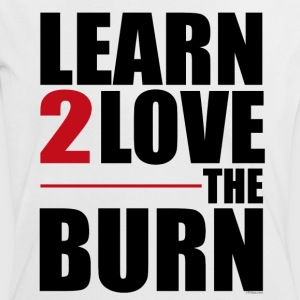 Learn to Love The Burn Tee shirts - T-shirt contraste Femme