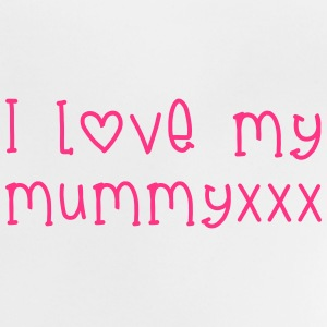 l Love Mummy Shirts - Baby T-Shirt
