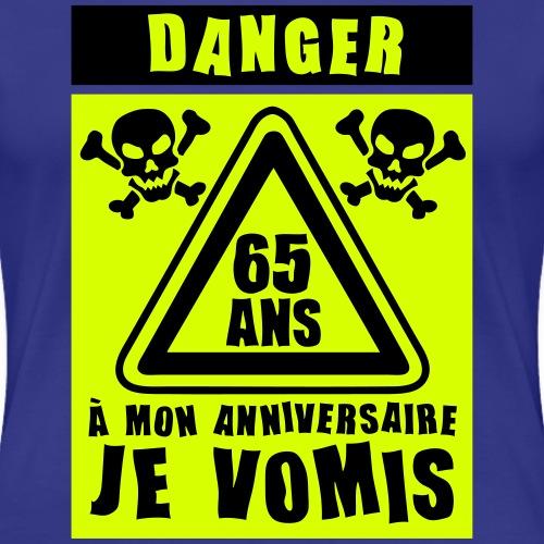 65_ans_danger_vomis_panneau_anniversaire
