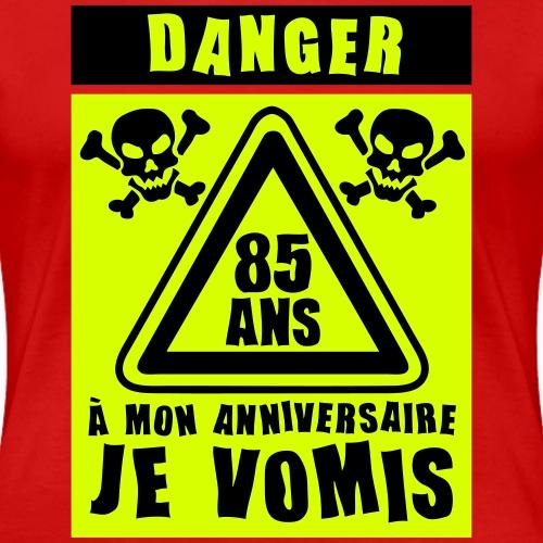 85_ans_danger_vomis_panneau_anniversaire