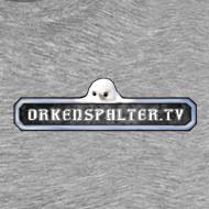Motiv ~ Orkenspalter TV - Fanshirt