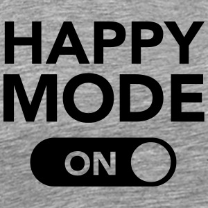 Happy Mode (on) Tee shirts - T-shirt Premium Homme