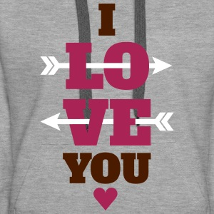 I love you valentines day, love Hoodies & Sweatshirts - Women's Premium Hoodie