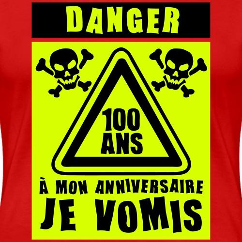 100_ans_danger_vomis_panneau_anniversair