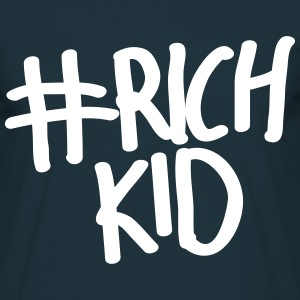 Rich Kid #richkid - Männer T-Shirt