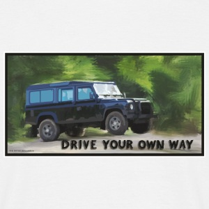 drive your own way 4x4 offroad tshirt T-Shirts - Men's T-Shirt