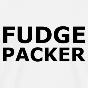 Fudge Packer 2 T-Shirts - Men's Premium T-Shirt