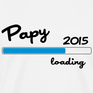 Papy 2015 loading Tee shirts - T-shirt Premium Homme