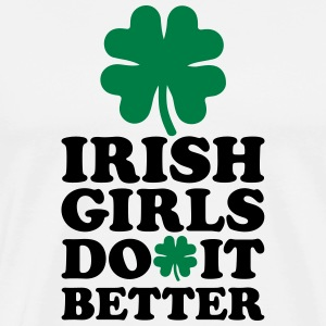 Irish girls do it better T-Shirts - Männer Premium T-Shirt