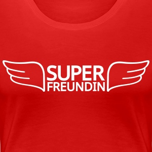 Super Freundin T-Shirts - Frauen Premium T-Shirt