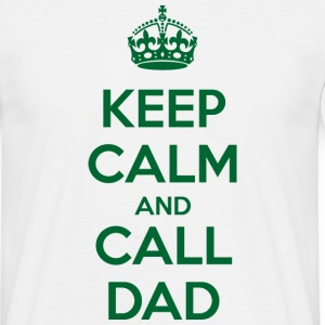 Keep Calm and Call Dad Koszulki - Koszulka męska