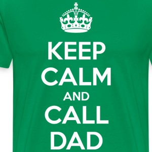 Keep Calm and Call Dad (dark) T-shirts - Premium-T-shirt herr