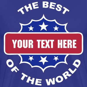 the best customizable design 02 T-Shirts - Men's Premium T-Shirt