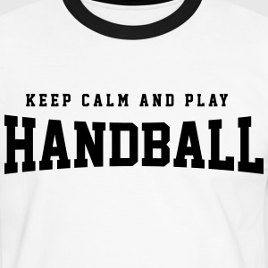 Keep calm and play Handball T-Shirts - Männer Kontrast-T-Shirt