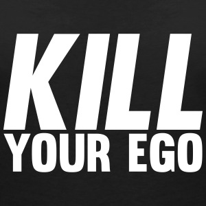 Kill Your Ego Tee shirts - T-shirt col V Femme