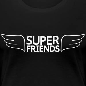 super friends super vänner T-shirts - Premium-T-shirt dam