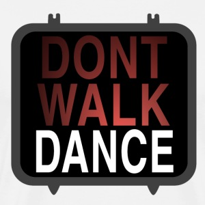 dont-walk-dance T-Shirts - Men's Premium T-Shirt