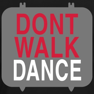 dont walk dance-v T-shirts - Vrouwen Premium T-shirt