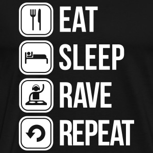 eat sleep rave repeat T-shirts - Mannen Premium T-shirt