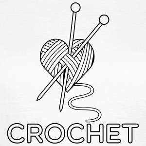 i love crochet knitting stricken häkeln liebe T-Shirts - Frauen T-Shirt