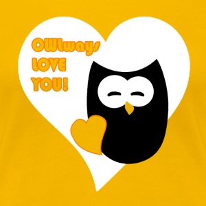 owlways love you T-shirts - Dame premium T-shirt