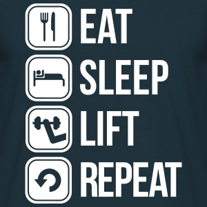 eat sleep lift repeat T-Shirts - Men's T-Shirt