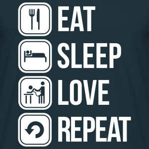 eat sleep love repeat T-Shirts - Men's T-Shirt