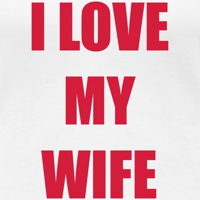 Lesben T-Shirt Shop: I Love my Wife