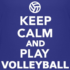 Keep calm and play Volleyball T-Shirts - Kinder Premium T-Shirt