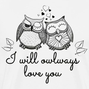 i will owlways love you owls jeg vil owlways kærlighed du ugler T-shirts - Herre premium T-shirt