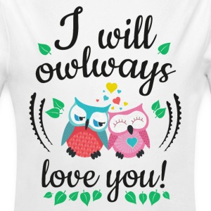 i will owlways love you owls je vais owlways amour vous hiboux Sweats - Body bébé bio manches longues