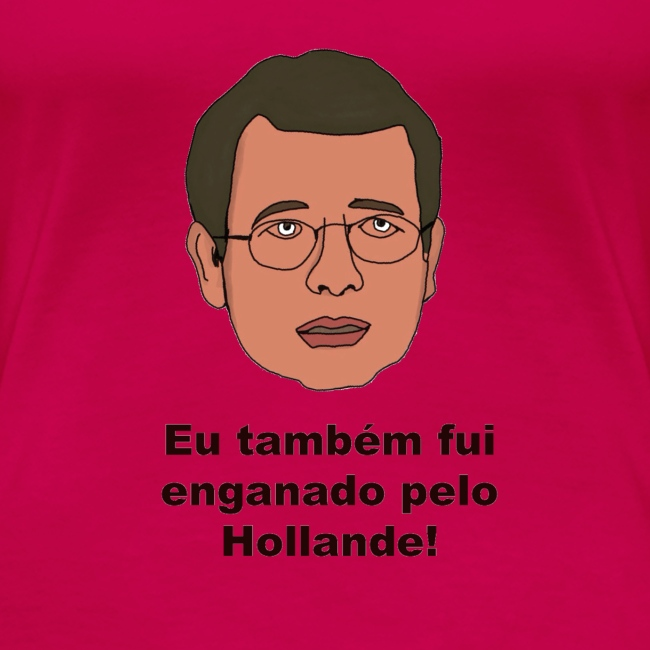 T-Shirt de senhora enganada por Hollande
