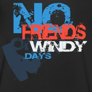 No Friends on windy Days T-Shirts - Männer T-Shirt mit V-Ausschnitt