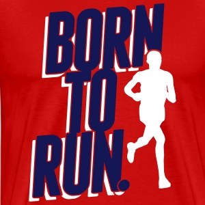 Born to run. T-Shirts - Männer Premium T-Shirt