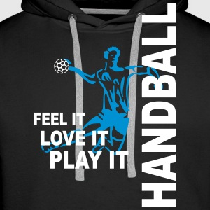 Handball - feel it, love it, play it Pullover & Hoodies - Männer Premium Hoodie