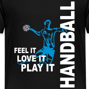 Handball - feel it, love it, play it T-Shirts - Teenager Premium T-Shirt