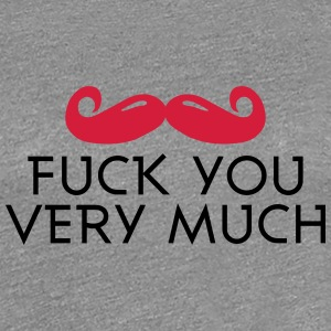 fuck you very much moustache 2c Camisetas - Camiseta premium mujer