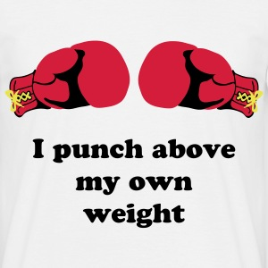 Punching above my own weight T-shirts - Mannen T-shirt