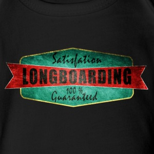 Longboarding satisfaction guaranteed  Tee shirts - Body bébé bio manches courtes