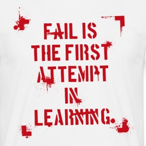 Fail is - rot T-Shirts - Männer T-Shirt