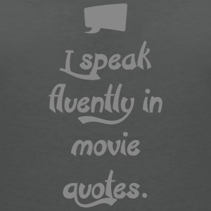 I speak Movie Quotes T-Shirts - Frauen T-Shirt mit V-Ausschnitt