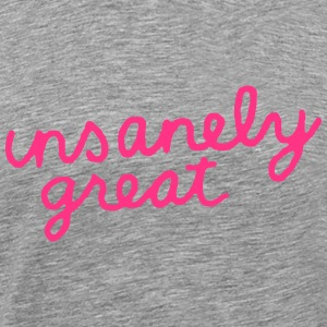 Insanely Great T-Shirts - Men's Premium T-Shirt