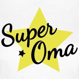Super Oma T-Shirts - Frauen T-Shirt