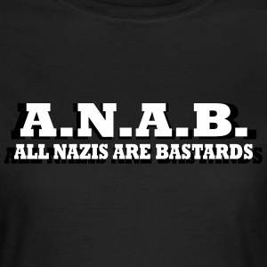 ALL NAZIS ARE BASTARDS Camisetas - Camiseta mujer