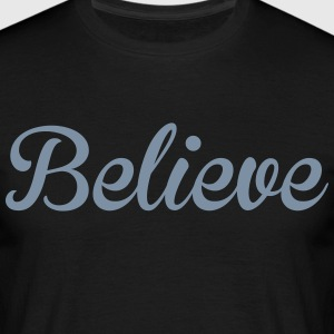 Believe T-shirts - Herre-T-shirt
