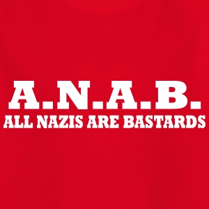 ALL NAZIS ARE BASTARDS Shirts - Kinderen T-shirt