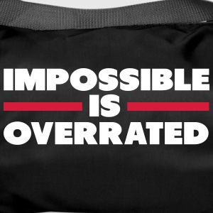 Impossible Is Overrated Tassen & rugzakken - Sporttas