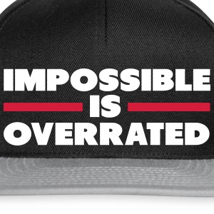 Impossible Is Overrated Cappelli & Berretti - Snapback Cap