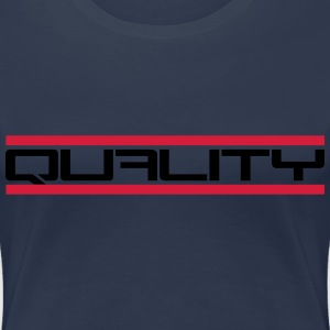 Quality T-Shirts - Frauen Premium T-Shirt
