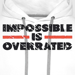 Impossible Is Overrated - Retro Bluzy - Bluza męska Premium z kapturem